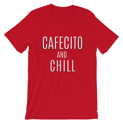 Cafecito and Chill Short-Sleeve Unisex T-Shirt