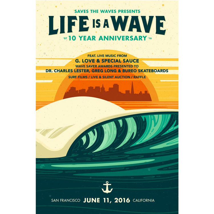Life is a wave, save the waves, art by Erik Abel