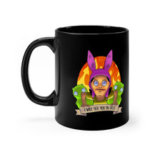 Load image into Gallery viewer, See You In Hell Louise Black 11oz Mug - Bob's Burgers - Just Like Bob
