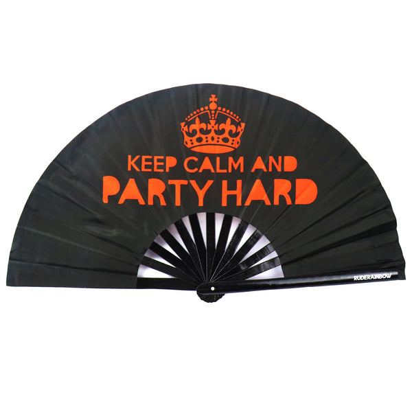 Keep Calm And Party Hard UV Party Fan
