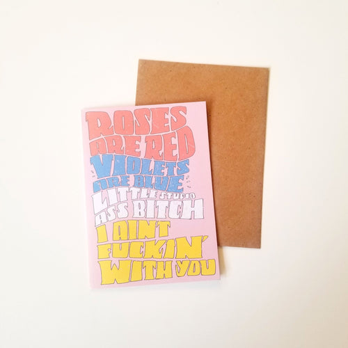 Rose's are red, Violets are blue adult humor greeting card