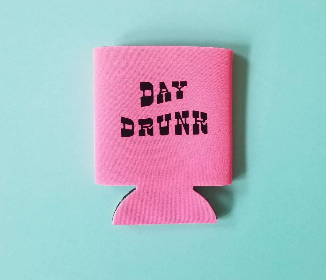 Day Drunk Koozie PINK
