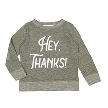 Load image into Gallery viewer, Hey Thanks Thanksgiving Day Toddler Crewneck