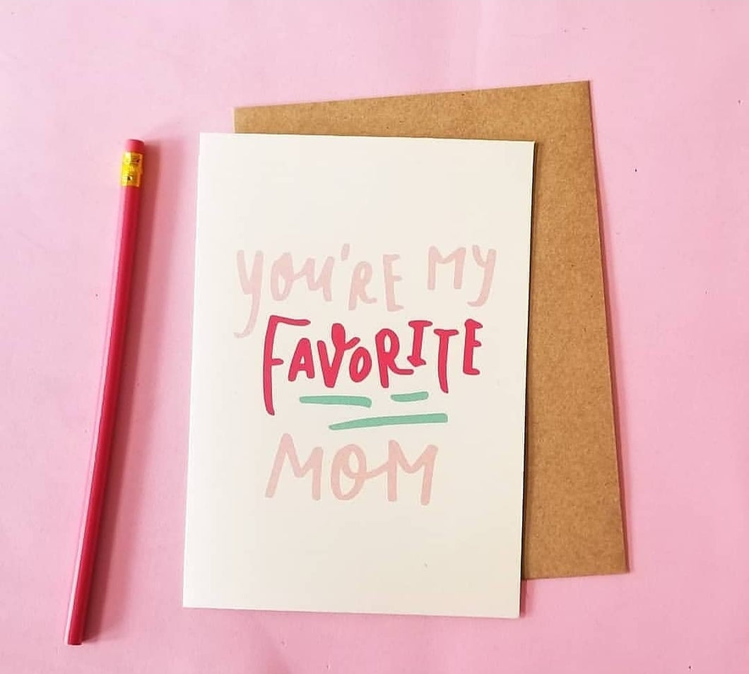 My Favorite Mom greeting card