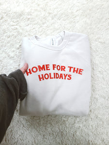 Home for the Holidays ADULT holiday sweatshirt