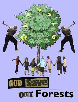 God Save Our Forests artwork by Jamie Reid