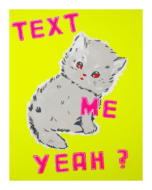 TEXT ME YEAH Yellow artwork by Magda Archer