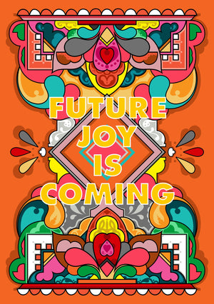Future Joy Is Coming artwork by Rebecca Strickson