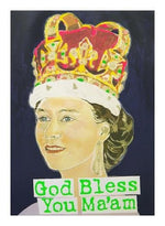 God Bless You Ma'am! artwork by Magda Archer