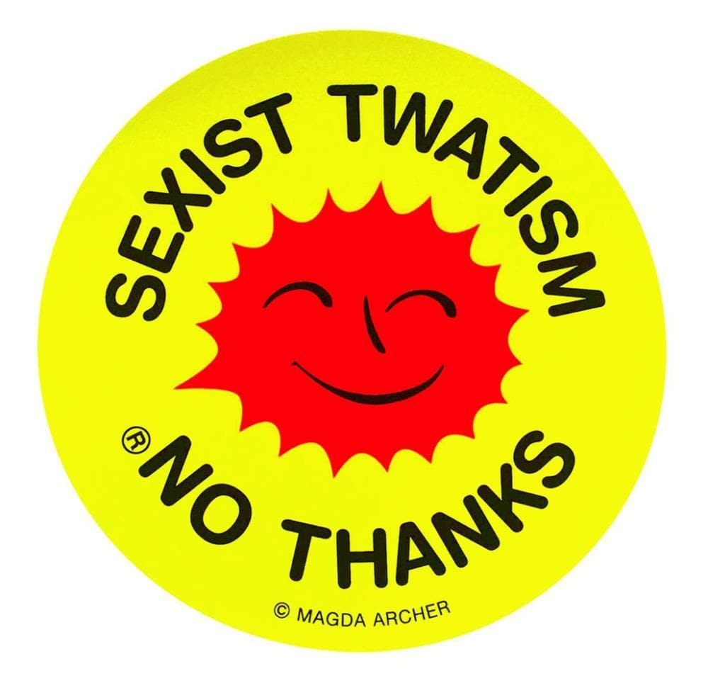 No Thanks 1, Sexist Twatism artwork by Magda Archer