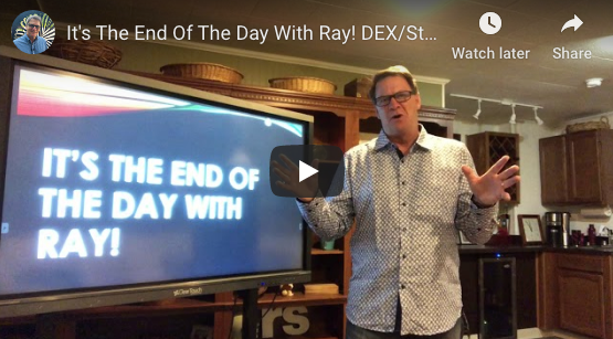 It's The End Of The Day With Ray! DEX/Staples/Essandent
