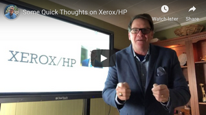 Some Quick Thoughts on Xerox/HP