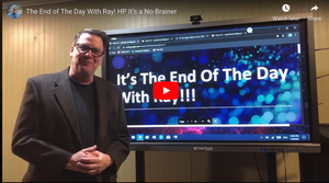 The End of The Day With Ray! HP It's a No-Brainer