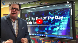 It's The End of The Day With Ray! Reality Check A4 Wins