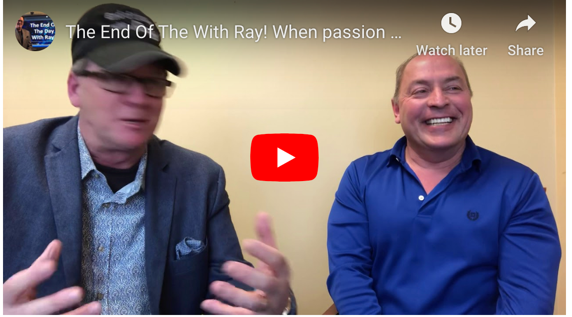 The End Of The With Ray! When passion meets Technology