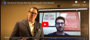 The End of The Day With Ray! Talking-with Collin Mitchell