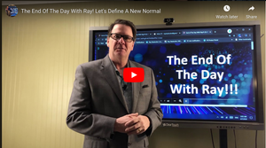 The End Of The Day With Ray! Let's Define A New Normal