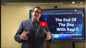 The End Of The Day With Ray! Imaging Channel time to deal new cards