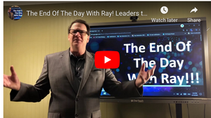 The End Of The Day With Ray! Leaders tell your team to, SWOT your Business