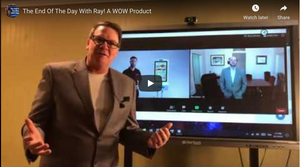 The End Of The Day With Ray! A WOW Product