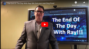 The End Of The Day With Ray! Bill, Eat your own Dog Food