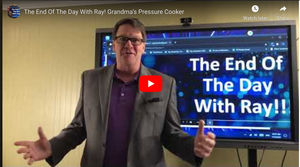 The End Of The Day With Ray! Grandma's Pressure Cooker