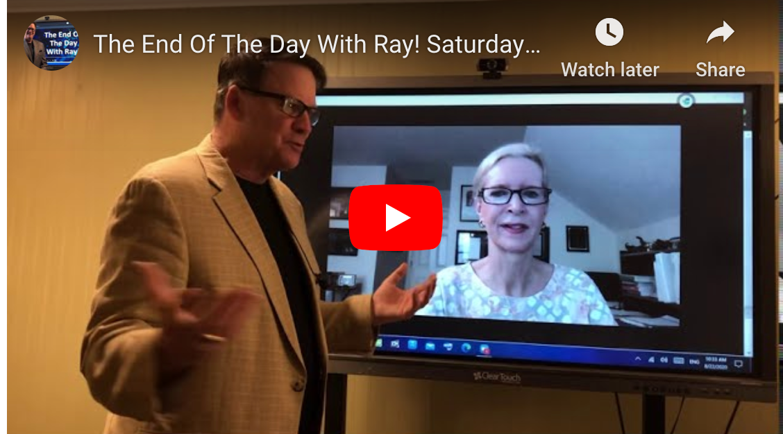 The End Of The Day With Ray! Saturday Special. Talking with Leadership Coach Beth Armknecht Miller