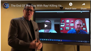 The End Of The Day With Ray! Killing Vampires Who Suck The Blood Out Of Profit.Takes Silver Bullets