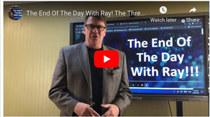The End Of The Day With Ray! The Threat To The Core!