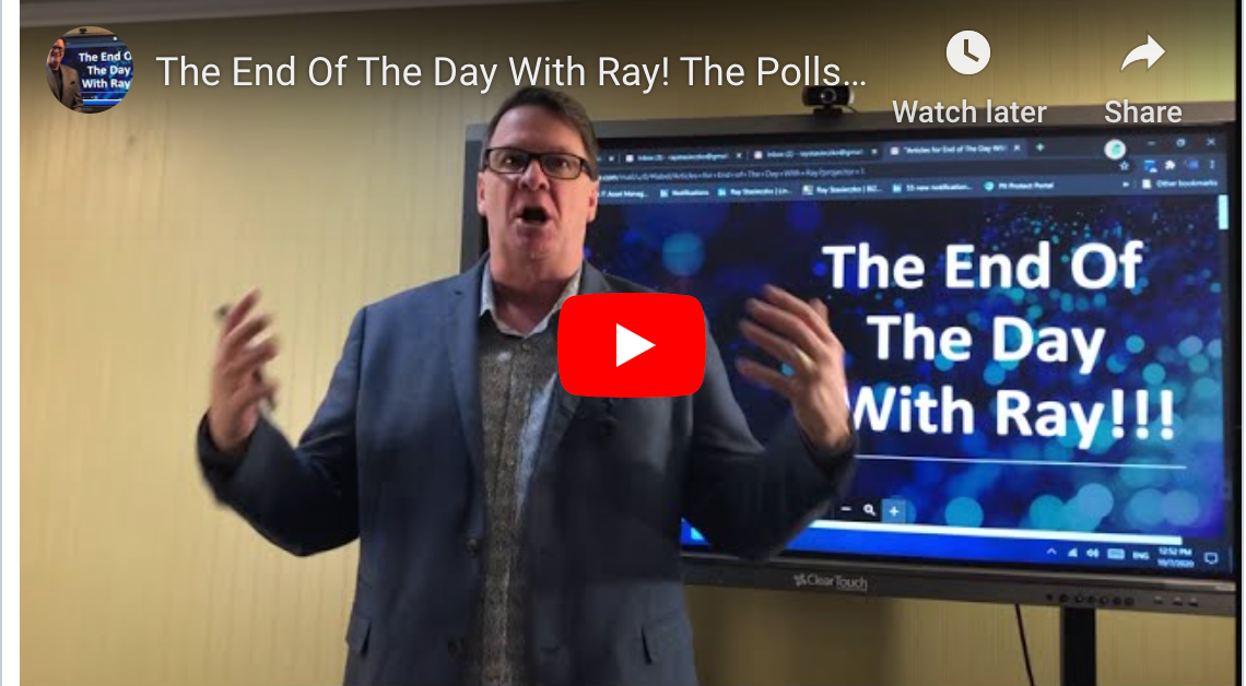 The End Of The Day With Ray! The Polls Are In An It's Alarming For The A3 Incumbent.