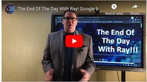 The End Of The Day With Ray! Google buys Actifio. MSPs must move upstream quick.
