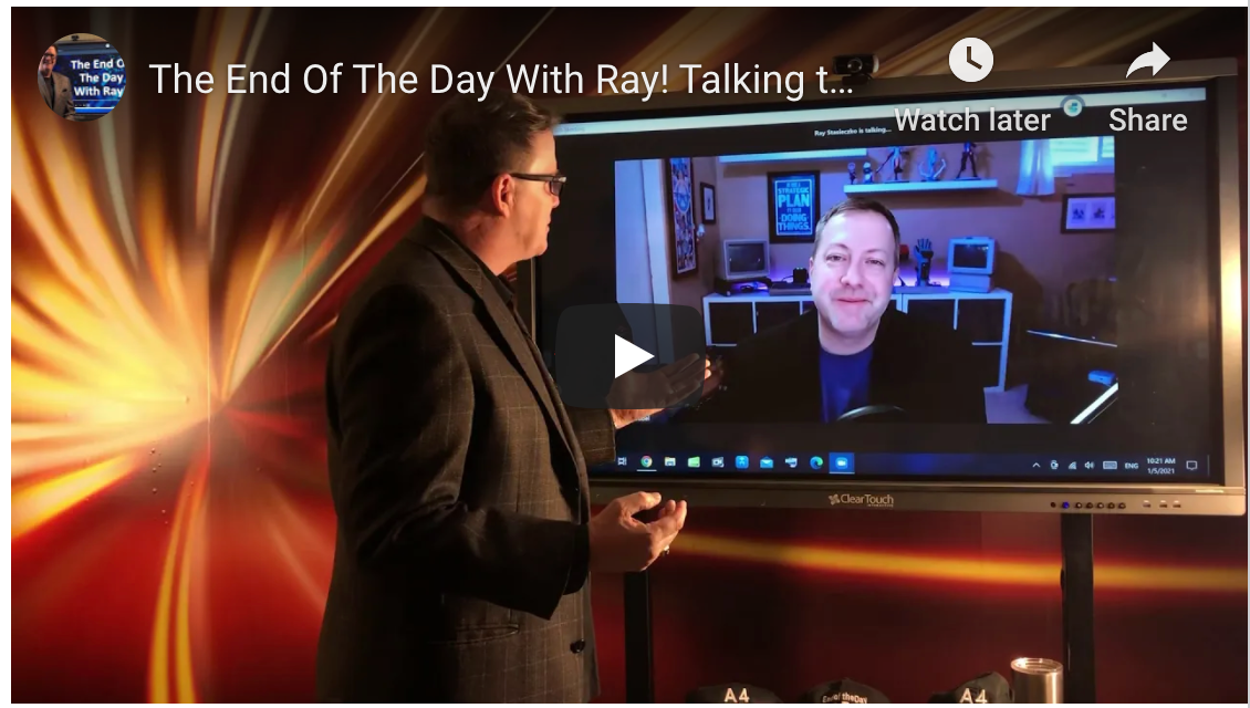 The End Of The Day With Ray! Talking to MSP leader, Dave Sobel Host of Business of Tech Podcast