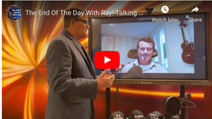 The End Of The Day With Ray! Talking with, Andy Braithwaite of OPI, Office Product International