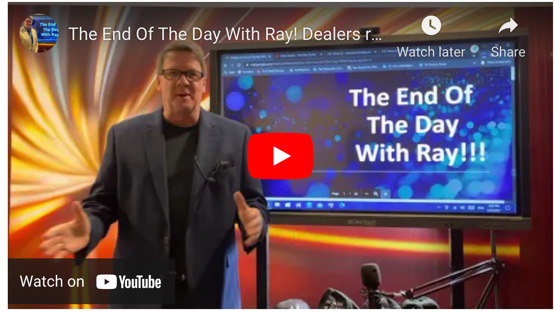 The End Of The Day With Ray! Dealers rally to vaccinate themselves from Overreaching OEMs