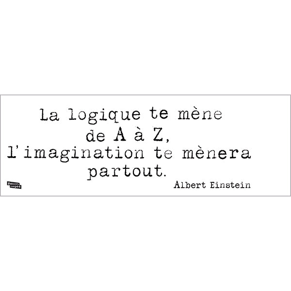 Sticker citation - Einstein - La logique te mène d