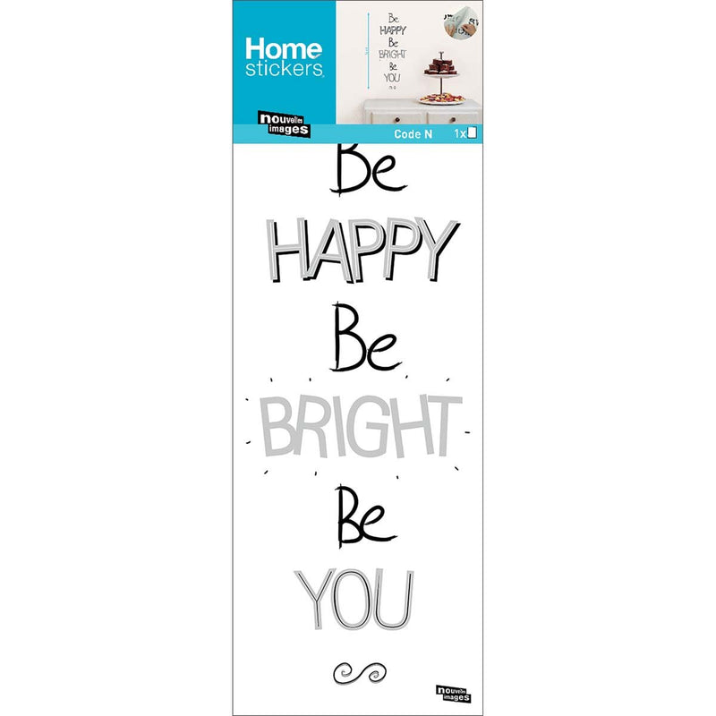 Sticker citation Be happy, Be bright, Be you