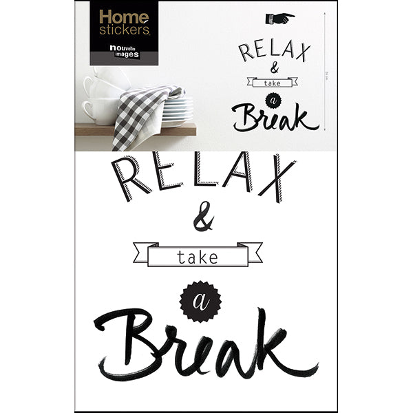 Sticker mural transfert Relax & Take a Break