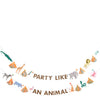 Party like an animal banner. Made by Meri Meri