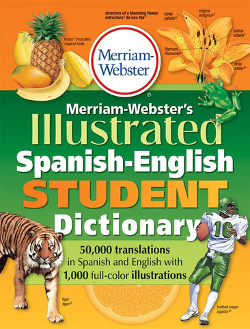 Merriam-Webster's Illustrated Spanish-English Student Dictionary cover