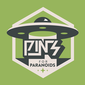 $180 - Pins for Paranoids