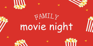 10 Essentials to Make Family Movie Night Full of Fun