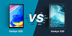 Vankyo S20 VS Vankyo S30 Tablets - Android Tablets Reviews