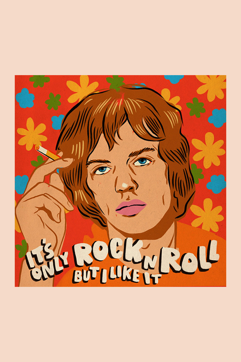 Limited Edition: It's Only Rock 'N Roll Print