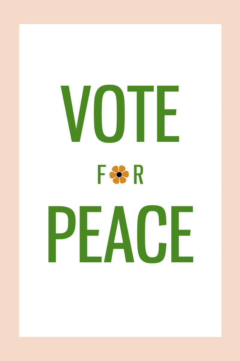 Vote for Peace Print