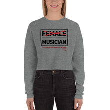 Load image into Gallery viewer, FEMALE MUSICiAN Crop Sweatshirt