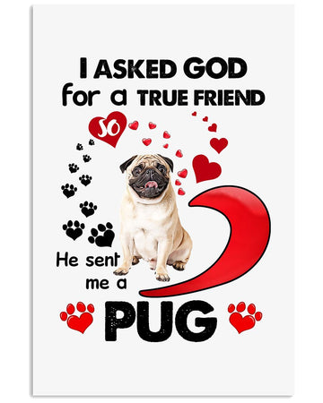 My Pug Is My True Friend Gift For Dog Lovers Vertical Poster