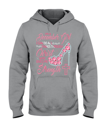 I Can Do All Things Through Christ Who Gave Me Strength Giving December Girl Hoodie
