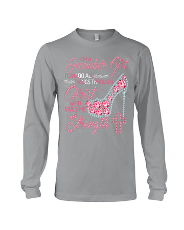 I Can Do All Things Through Christ Who Gave Me Strength Giving December Girl Unisex Long Sleeve