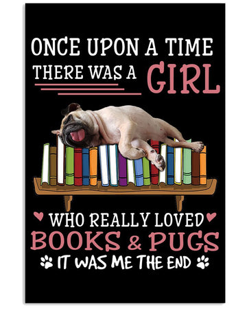 A Girl Who Loves Pugs And Books Trending Gift For Dogs Lovers Vertical Poster