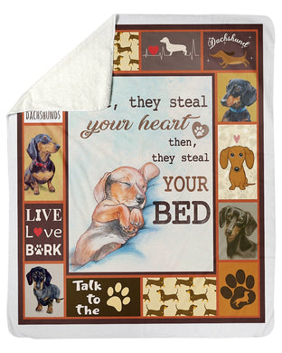 Dachshunds Steal Your Heart Then Your Bed Sherpa Blanket